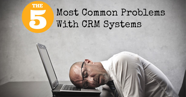 common CRM problems