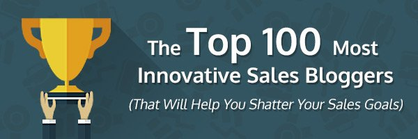 Top 100 Most Innovative Sales Bloggers